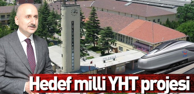 HEDEF MİLLİ YHT PROJESİ